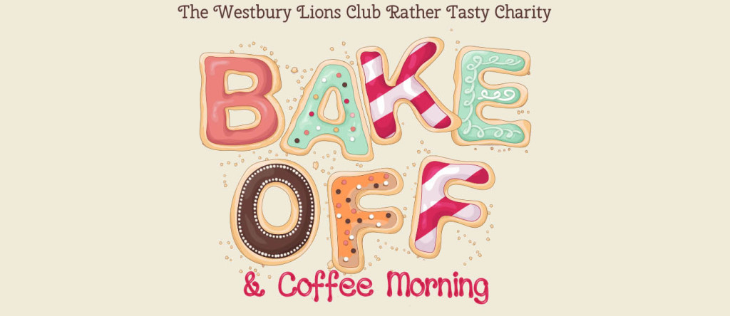 Westbury Lions Charity Bake Off – 5th March 2016